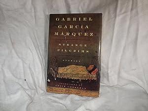 Strange Pilgrims: Gabriel Garcia Marquez