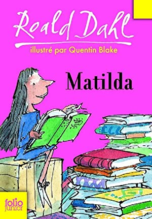 Matilda (French Edition): Roald Dahl