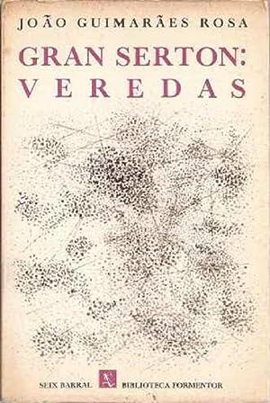 Gran Serton: Veredas (Spanish Edition): João Guimarães Rosa
