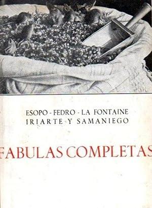 Fabulas Completas: Esopo, Fedro, La