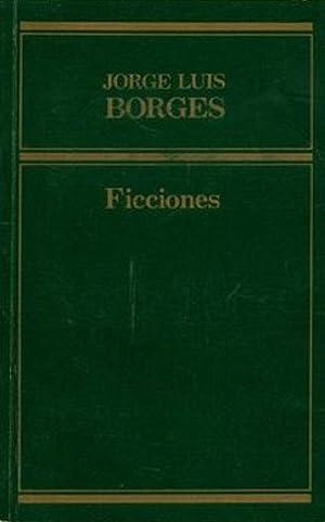 Ficciones: Jorge Luis Borges