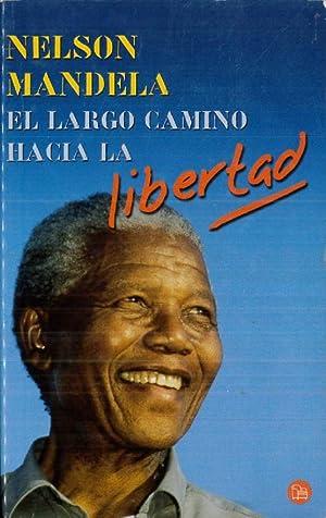 El Largo Camino Hacia La Libertad (Spanish: Nelson Mandela