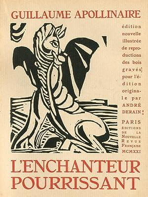 L'Enchanteur pourrissant.: APOLLINAIRE (Guillaume).