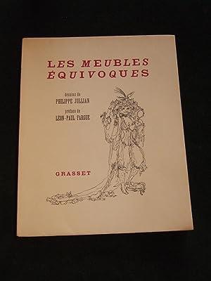 Les Meubles équivoques. Dessins de Philippe Jullian. Préface de Léon ...