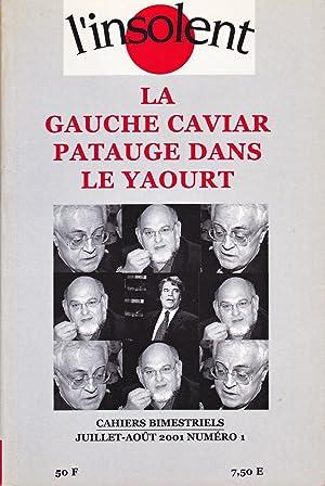 La gauche caviar patauge dans le yaourt.: MALLIARAKIS (Jean Gilles)