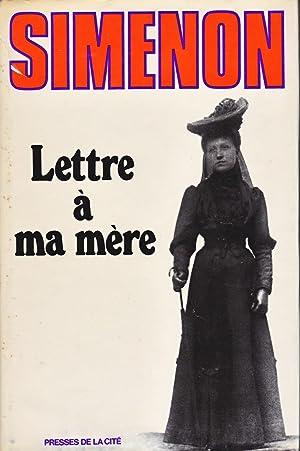 Lettre à ma mère.: SIMENON (Georges)