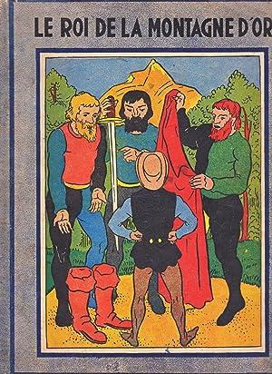 Le roi de la montagne d?or -: GRIMM