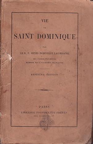 Vie de Saint Dominique.: LACORDAIRE (R.P. Henri-Dominique)