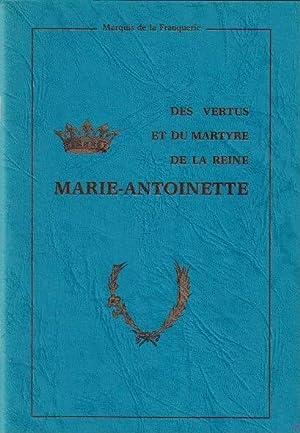 Des vertus et du martyre de la: LA FRANQUERIE (Marquis