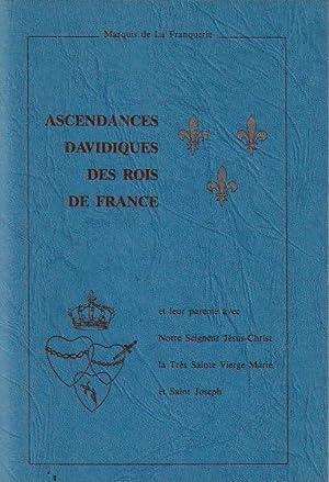 Ascendances davidiques des Rois de France et: LA FRANQUERIE (Marquis