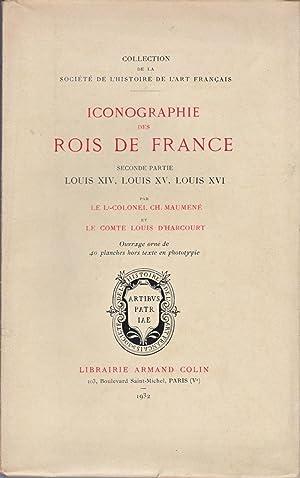 Iconographie des rois de France.: MAUMENÉ (Lt-Colonel Ch.)
