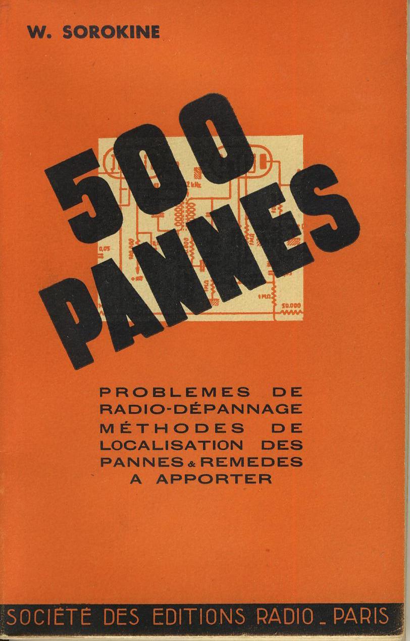 500 pannes - Problèmes de radio-dépannage - méthodes de localisation des pannes & remèdes à ...
