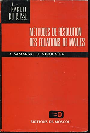 Méthodes de résolution des équations de mailles: SAMARSKI A. ,