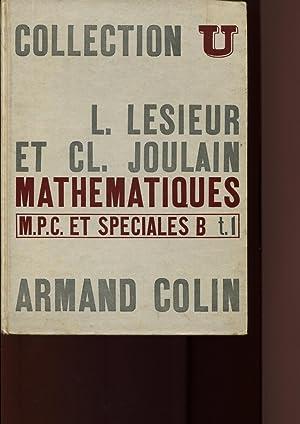 Mathématiques M. P. C. et Spéciales B,: LESIEUR Léonce, JOULAIN