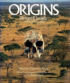 Origins, What new discoveries reveal about the: LEAKEY Richard E.
