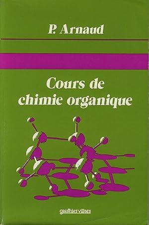 Cours de chimie organique: ARNAUD P.