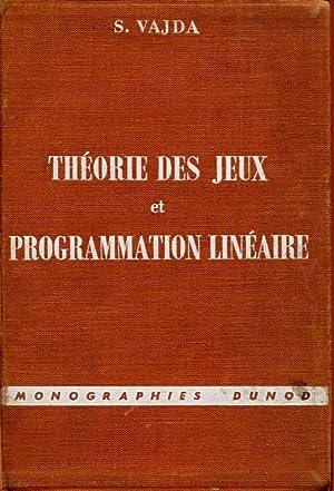 Théorie des jeux et programmation linéaire: VAJDA S.
