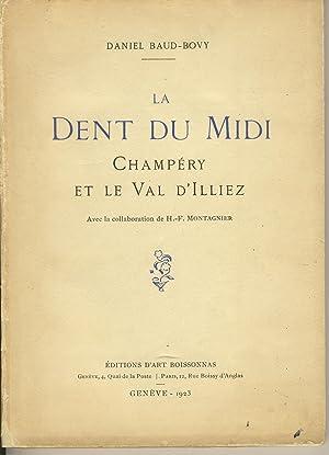 La Dent du Midi, Champéry et le: BAUD-BOVY Daniel