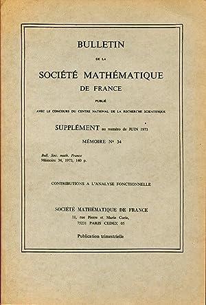 BULLETIN DE LA SOCIETE MATHEMATIQUE DE FRANCE + MEMOIRE