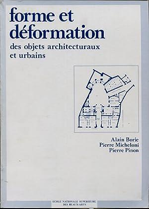 Forme et déformation des objets architecturaux et: BORIE Alain, MICHELONI