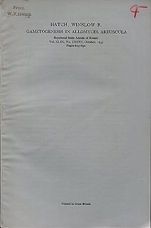Gametogenesis in allomyces arbuscula: HATCH Winslow R.