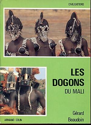 Les Dogons du Mali: BEAUDOIN Gérard