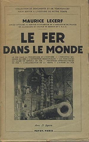 Le fer dans le monde: LECERF Maurice