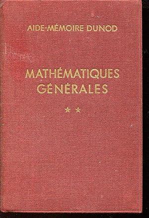 Aide-mémoire Dunod, Mathématiques générales, tome II : DENIS-PAPIN M.