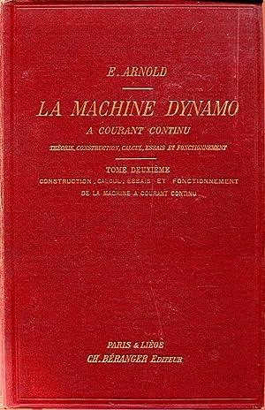 La machine dynamo à courant continu, théorie,: ARNOLD E.