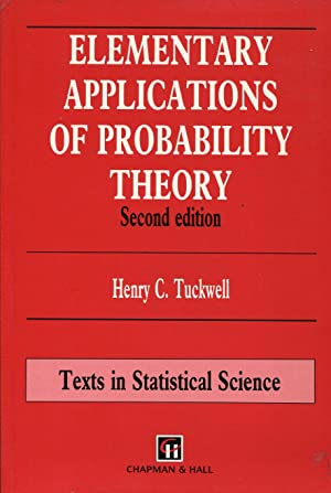 Elementary Applications of Probability Theory with an: TUCKWELL Henry C.