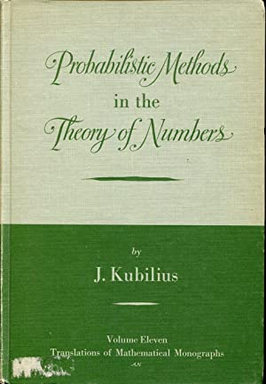 Probabilistic Methods in the Theory of Numbers: KUBILIUS J.