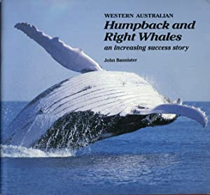 Western Australian Humpback and Right Whales an: BANNISTER John