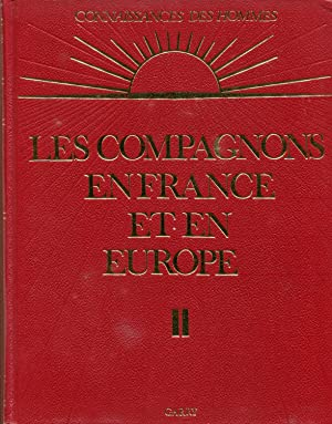 Les compagnons en France et en Europe,: COLLECTIF, sous la