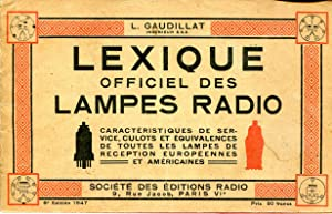 Lexique officiel des lampes radio. Caractéristiques de: GAUDILLAT L.