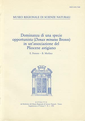 Dominanza di una specie opportunista (Donax minutus Bronn) in un'associazione del Pliocene ...