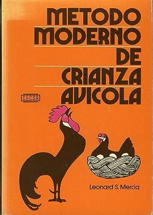 Metodo moderno de crianza avicola: MERCIA Leonard S.