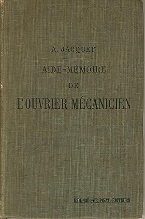 Aide-mémoire de l'ouvrier mécanicien: JACQUET Alexis