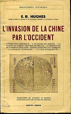 L'invasion de la Chine par l'occident. Introduction: HUGHES E. R.