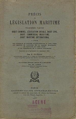 Précis de législation maritime, troisième partie, droit: GUERIN F.