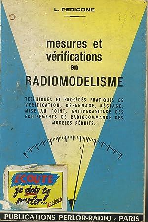 Mesures et vérifications en radiomodélisme, techniques et: PERICONE L.
