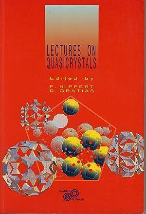 lectures on quasicrystals: HIPPERT F., GRATIAS