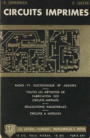Circuits imprimés, radio - tv - électronique: LEMEUNIER P. ,