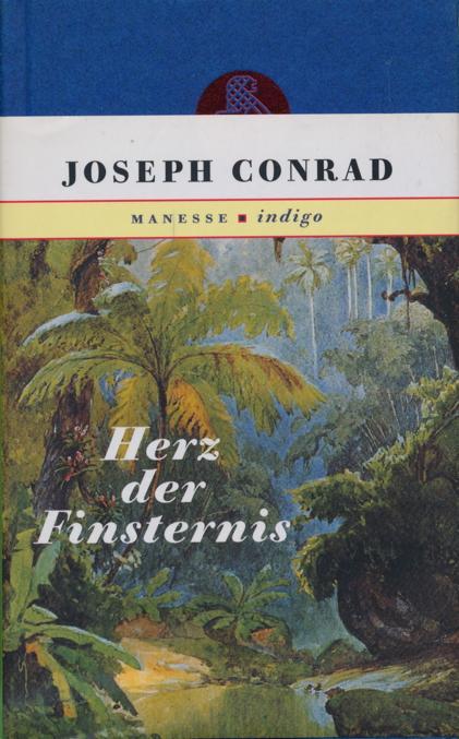 Herz der Finsternis.: Conrad, Joseph