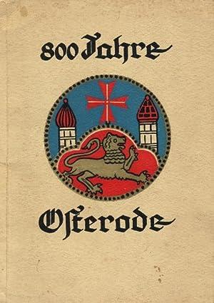 800 Jahre Osterode. [Innentitel: Festbuch zur 800-Jahrfeier der Stadt Osterode].: Stadt Osterode (...