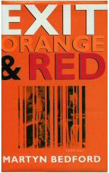 Exit, Orange and Red: Martyn Bedford