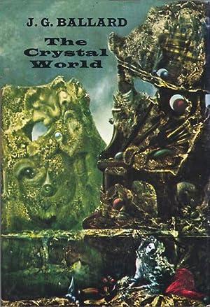 The Crystal World: J. G. Ballard