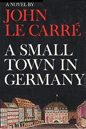 A Small Town in Germany: John le Carre