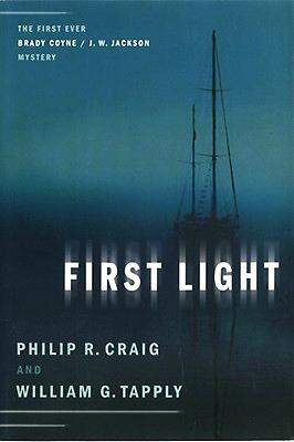 First Light: Philip R. Craig and William G. Tapply