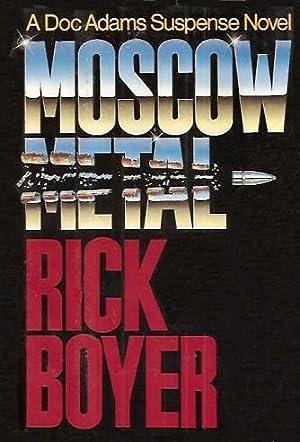Moscow Metal: Rick Boyer