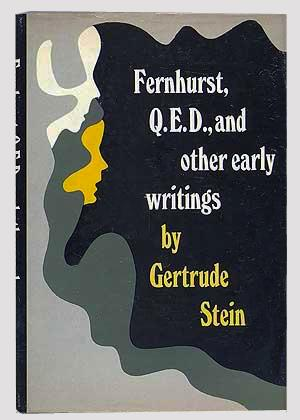 Fernhurst, Q.E.D., and Other Early Writings: Gertrude Stein
